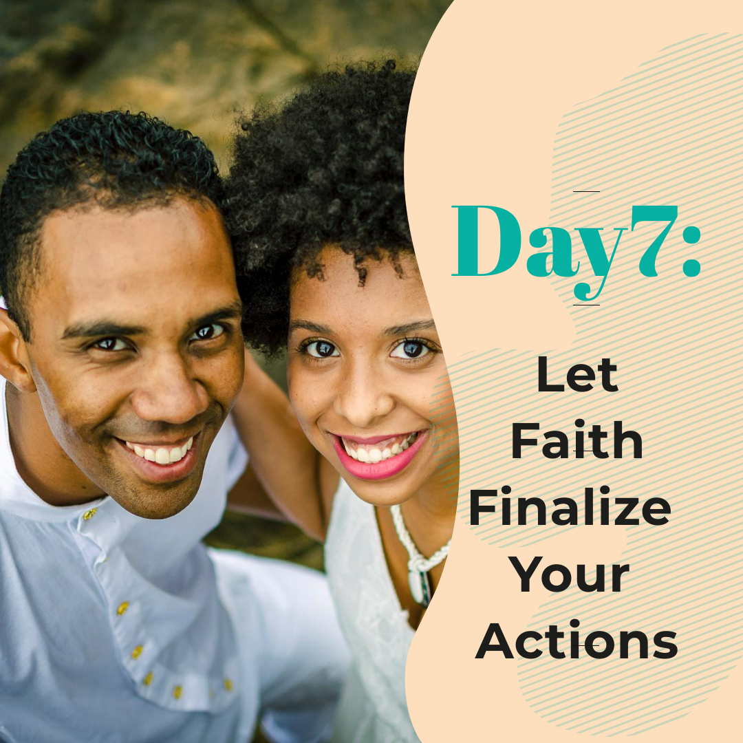 https://mendthevow.com/day-7-let-faith-finalize-your-actions/