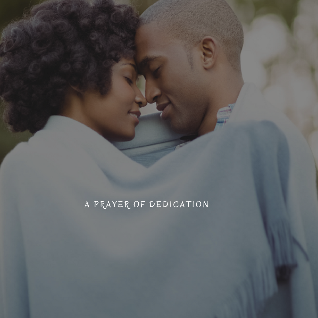 https://mendthevow.com/a-prayer-of-dedication/