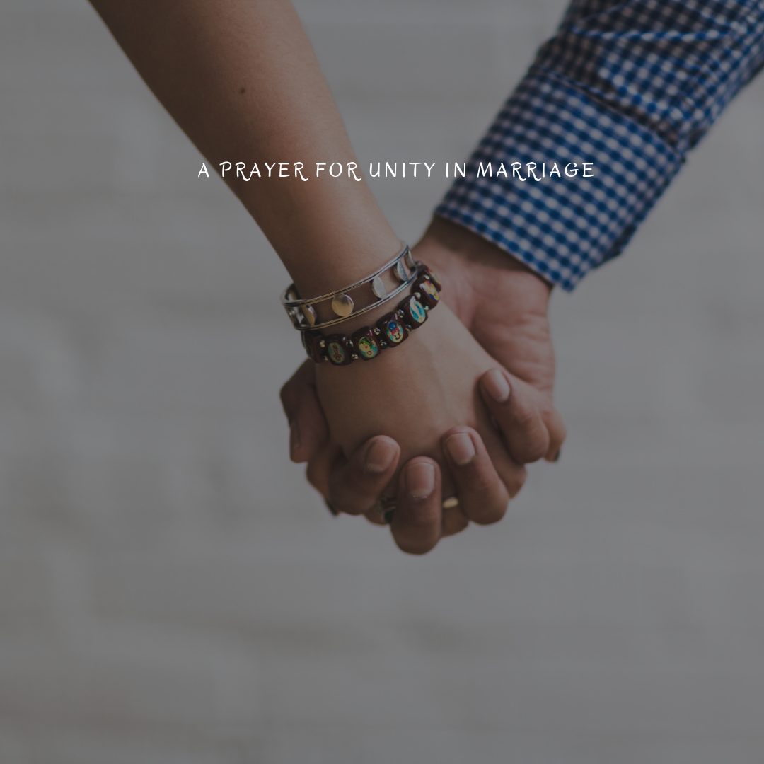 https://mendthevow.com/a-prayer-for-unity-in-marriage/
