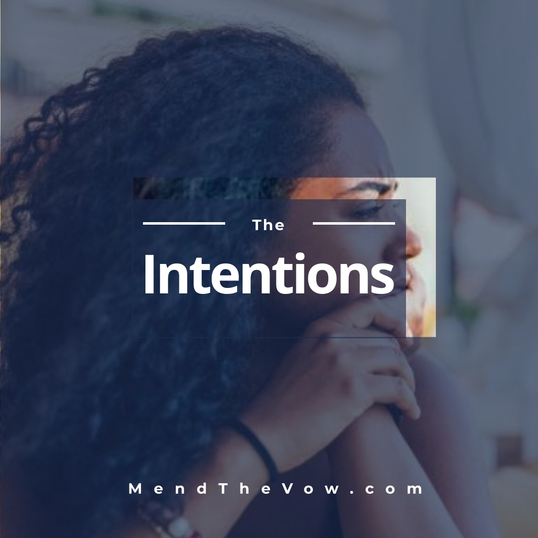https://mendthevow.com/the-intentions/