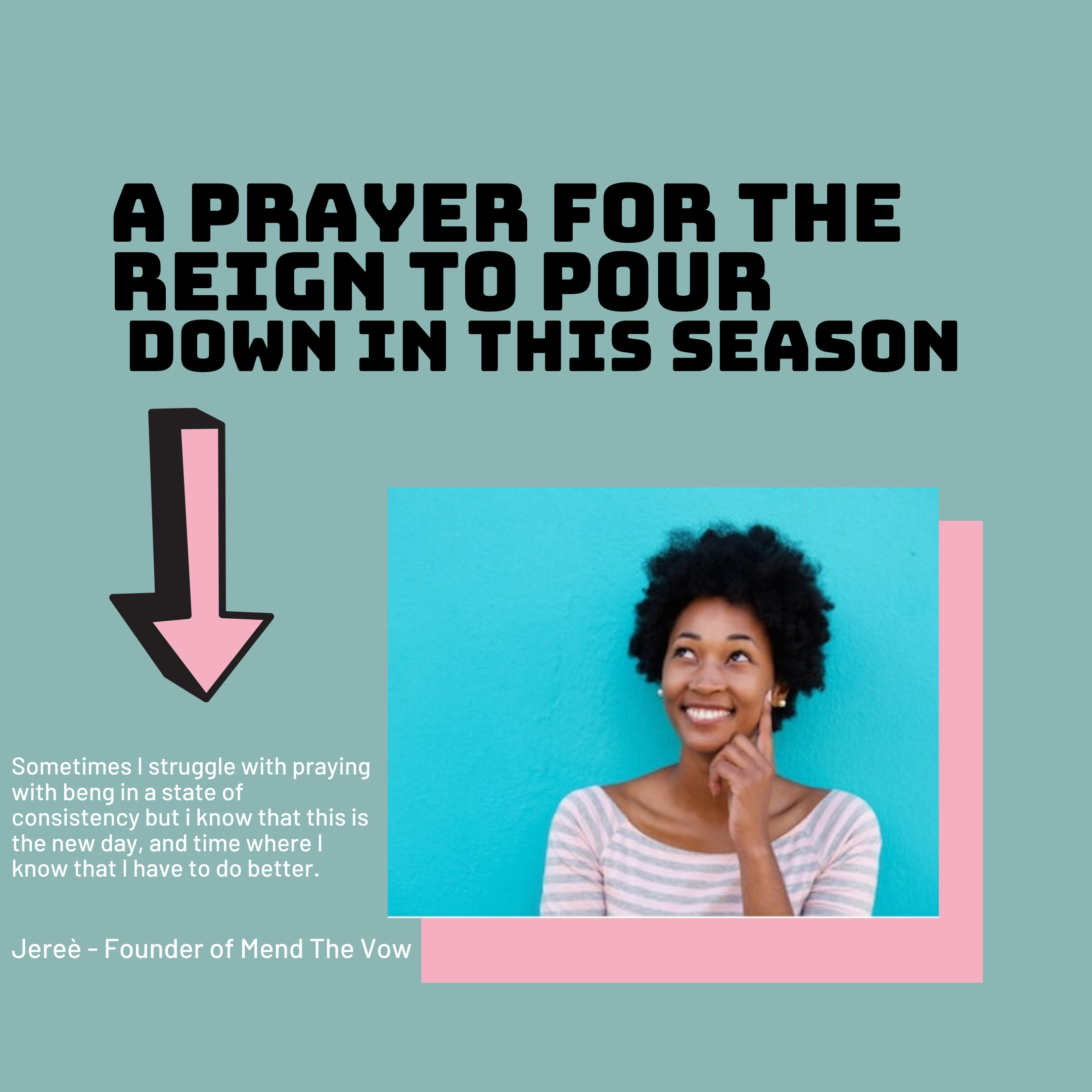 https://mendthevow.com/2020/12/a-prayer-for-the-reign-to-pour-down-in-this-season/in-the-custom-structure-text-box/