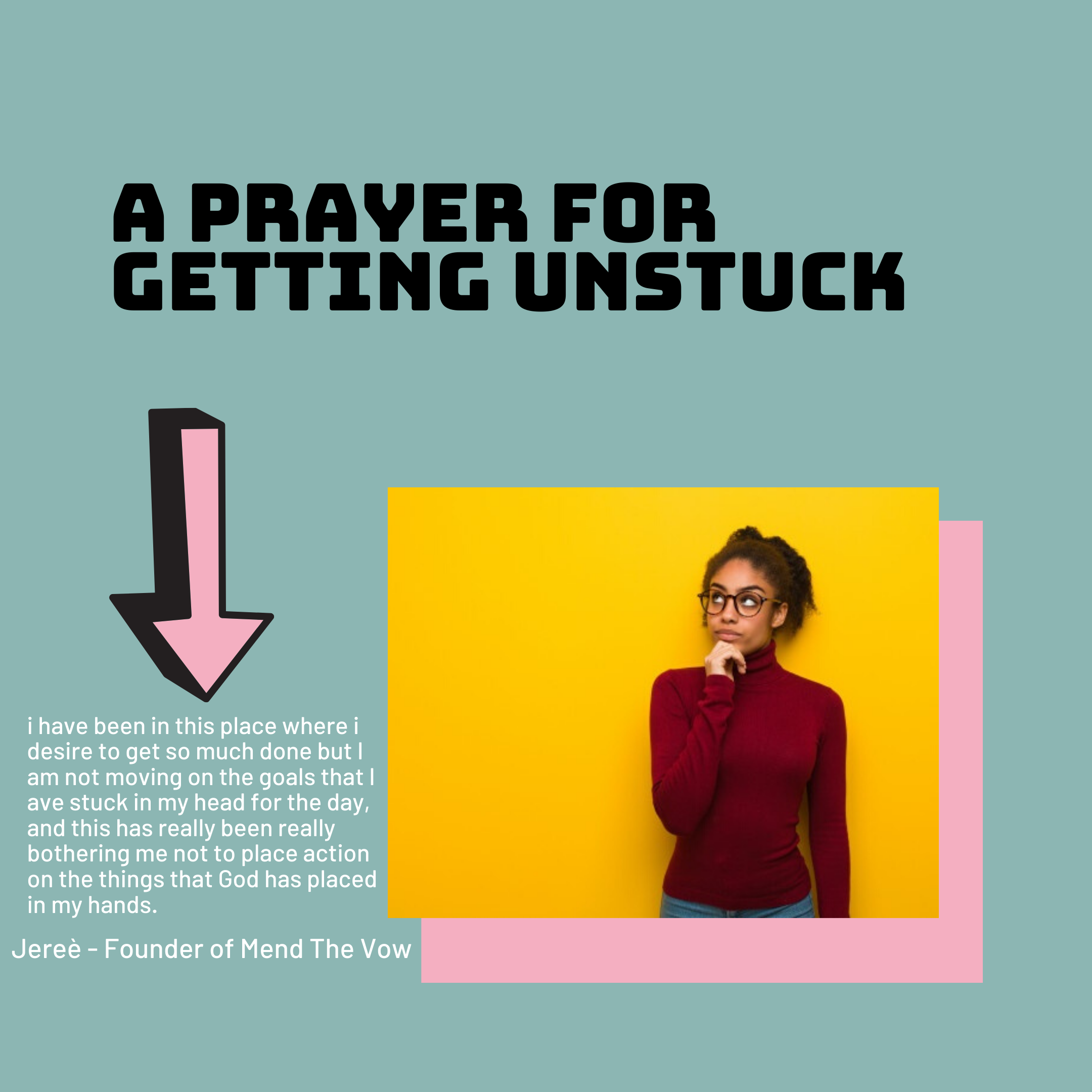 https://mendthevow.com/2020/13/a-prayer-for-getting-unstuck/in-the-custom-structure-text-box/